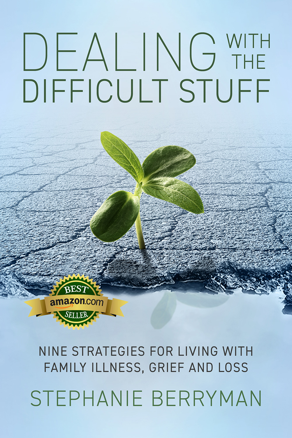 Dealing with the Difficult Stuff