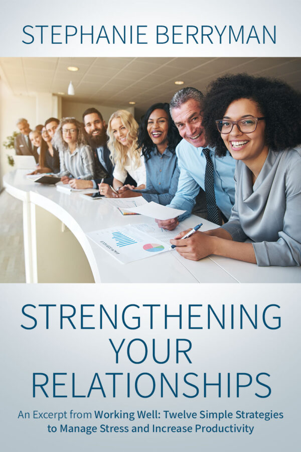 Strengthening Your Relationships eBook by Stephanie Berryman