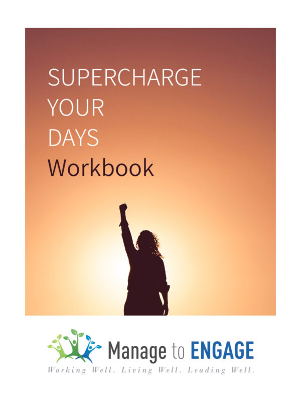 Supercharge Your Days Workbook
